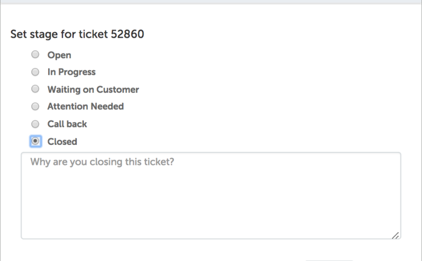 Explanation for Closing a Ticket