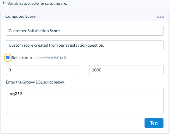Custom Scales Available in Survey Computed Scores